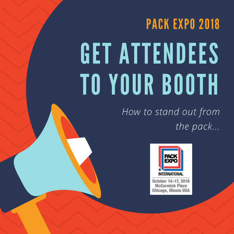 Drive traffic to your PACK EXPO booth